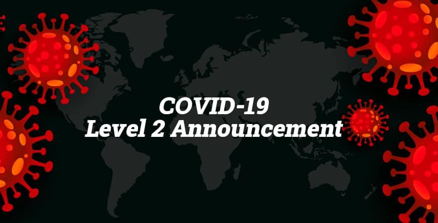 COVID-19 Level 2 Announcement 8 September 2021
